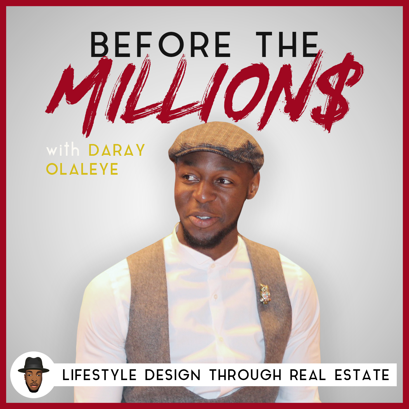 Before the Millions | Lifestyle Design Through Real Estate | Passive Cashflow Investing Tips and Strategies for Financial Freedom